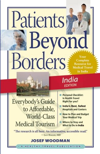 9780979107948: Patients Beyond Borders India Edition