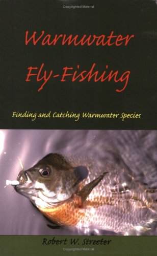 9780979110603: Warmwater Fly-Fishing