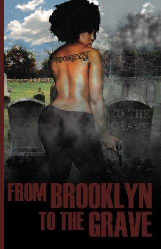 9780979110702: From Brooklyn To The Grave