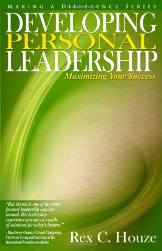 9780979110849: Developing Personal Leadership: Maximizing Your Success
