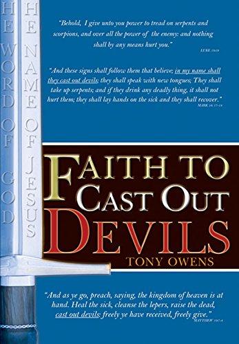 9780979112188: Faith to Cast Out Devils