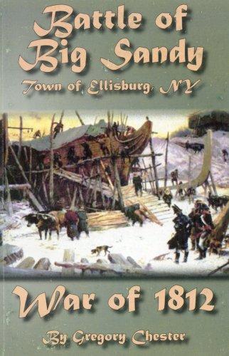 BATTLE OF BIG SANDY TOWN OF ELLISBURG,: GREGORY CHESTER