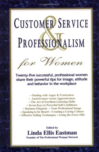 9780979115318: Customer Service and Professionalism for Women (Professional Woman Network)