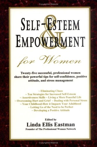 9780979115325: Self Esteem and Empowerment for Women (The Professional Woman Network)