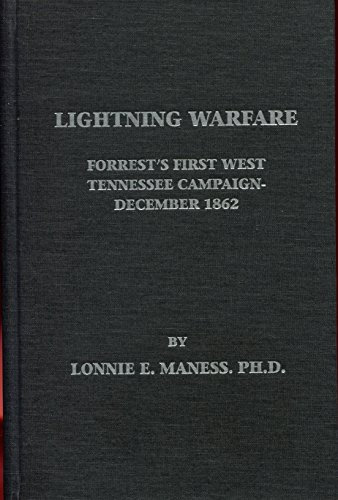 9780979115479: Lightning Warfare: Forrest's First West Tennessee Campaign, December, 1862