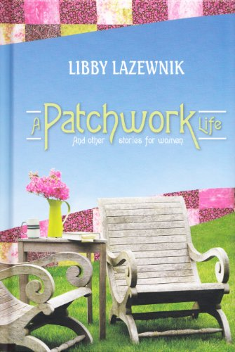 A Patchwork Life: Libby Lazewnik