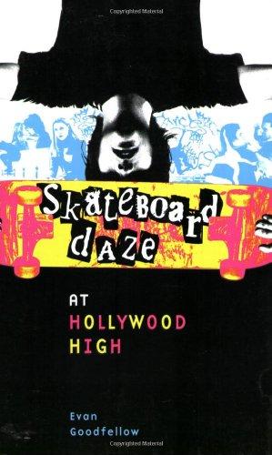 9780979118005: Skateboard Daze at Hollywood High