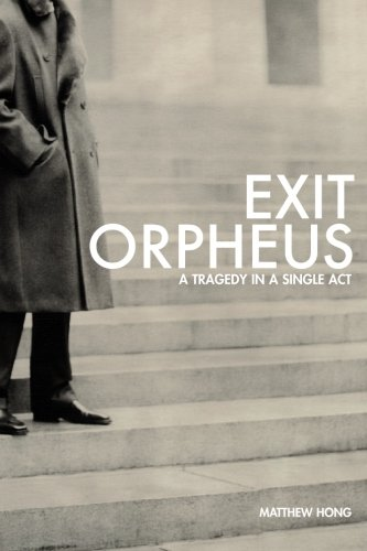 9780979118425: Exit Orpheus: A Tragedy in a Single Act