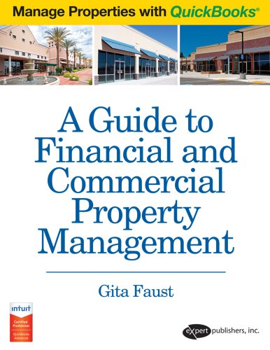 9780979124075: A Guide to Financial and Commercial Property Management using QuickBooks (Manage Properties with QuickBooks) (Manage Properties with QuickBooks)