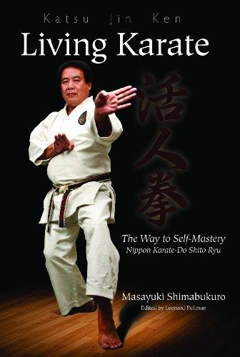 Katsu Jin Ken - Living Karate - The Way to Self-Mastery: Masayuki Shimabukuro