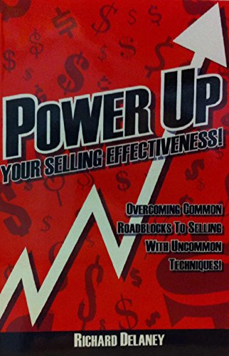 9780979129506: Power Up Your Selling Effectivess