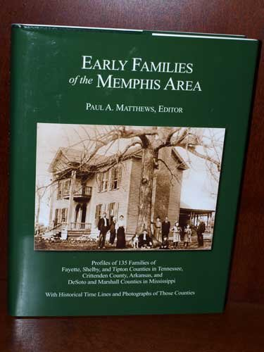 Early Families of the Memphis Area: Matthews, Paul A.