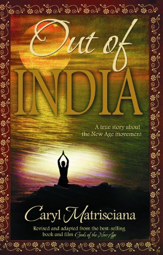 9780979131530: Out of India: A True Story about the New Age Movement