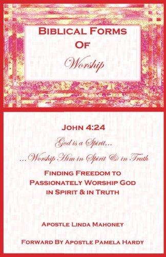 9780979132759: Biblical Forms of Worship