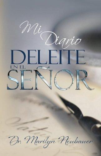 9780979132803: Mi Diario Deleite En El Senor