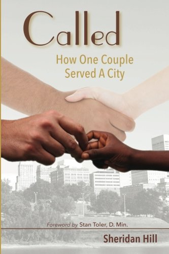 9780979135545: Called: How One Couple Served A City