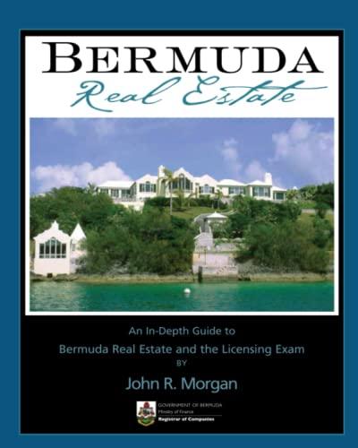9780979135705: Bermuda Real Estate: An In-Depth Guide to Bermuda Real Estate and the Licensing Exam