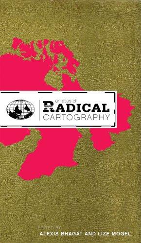 9780979137723: An Atlas of Radical Cartography