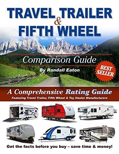 9780979139543 Travel Trailer Fifth Wheel Comparison Guide