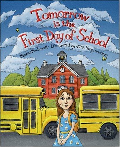 Tomorrow is the First Day of School: Maureen Macdowell