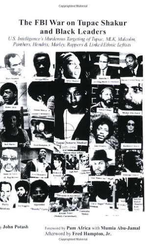 9780979146909: The FBI War on Tupac Shakur and Black Leaders: U.S. Intelligence's Murderous Targeting of Tupac, MLK, Malcolm, Panthers, Hendrix, Marley, Rappers and Linked Ethnic Leftists