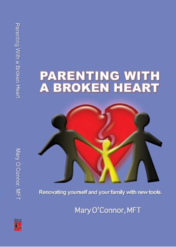 Parenting with a Broken Heart: Mary O'Connor