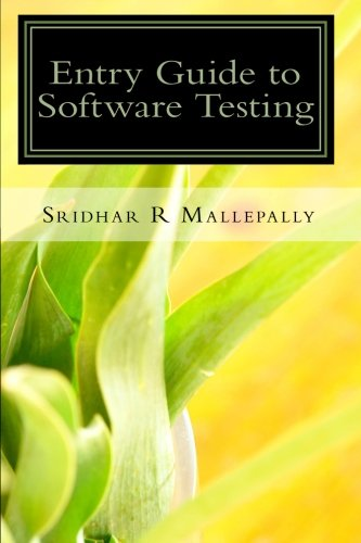 9780979147913: Entry Guide to Software Testing: A Beginner's Hand Book