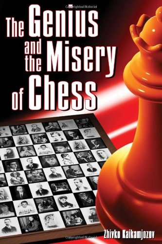 9780979148231: The Genius and the Misery of Chess