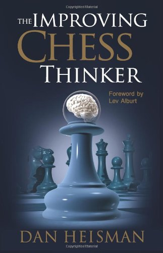 9780979148248: The Improving Chess Thinker