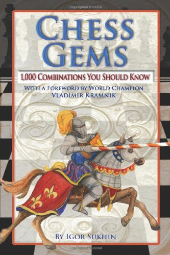 9780979148255: Chess Gems: 1,000 Combinations You Should Know