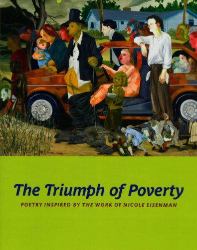 9780979149542: The Triumph of Poverty: Poetry Inspired by the Work of Nicole Eisenman