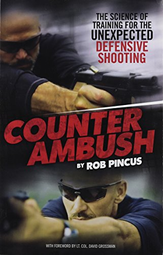 9780979150883: Counter Ambush: The Science of Training for the Unexpected Defensive Shooting