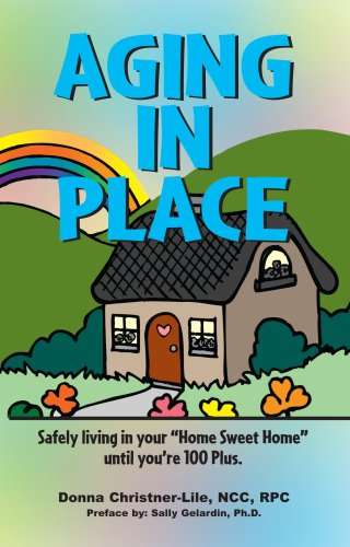 9780979152504: Aging In Place, Safely living in your