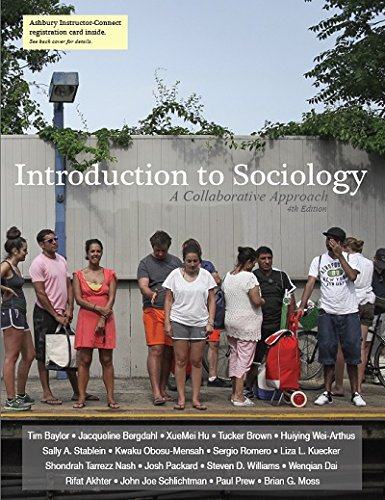 Introduction to Sociology: A Collaborative Approach 4th Edition: Tim Baylor