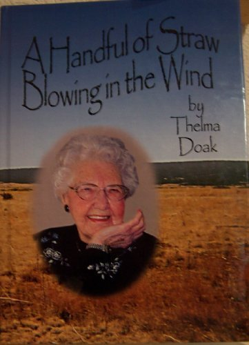 A Handful of Straw Blowing in the Wind: Thelma Crawford Doak