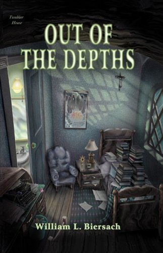 Out of the Depths: Biersach, William L