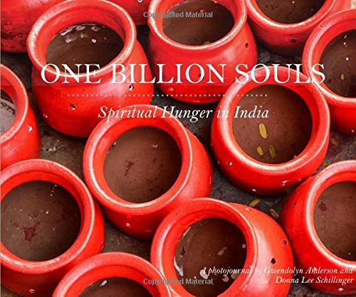 9780979163999: One Billion Souls: Spiritual Hunger in India