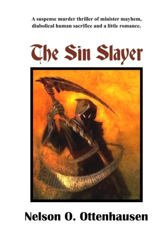 The Sin Slayer: Nelson Ottenhausen