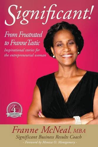 9780979164361: Significant! From Frustrated to FranneTastic