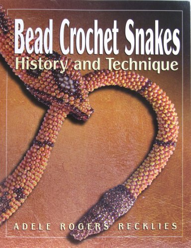 9780979164903: Bead Crochet Snakes: History and Technique