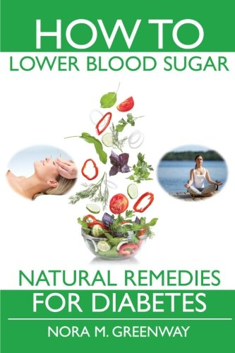 9780979165337: How To Lower Blood Sugar: Natural Remedies for Diabetes