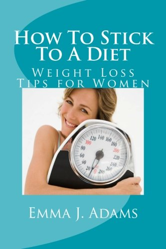 9780979165351: How To Stick To A Diet