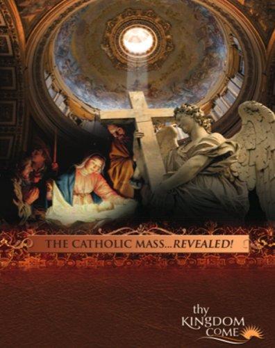 9780979167942: The Catholic Mass Revealed!