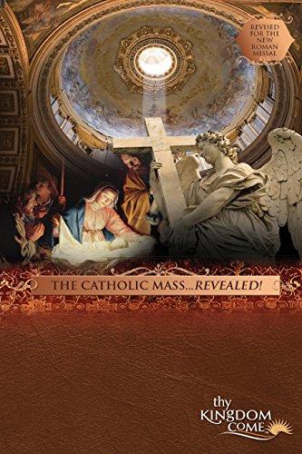 The Catholic Mass Revealed! Revised: Jim DuBos
