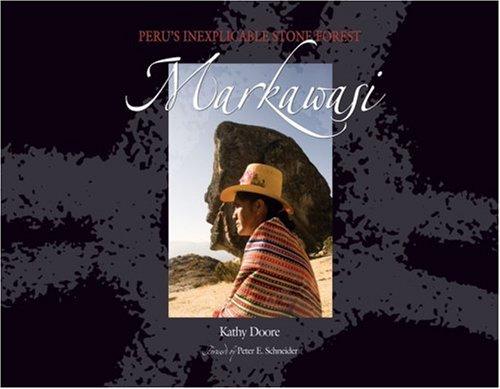 9780979171352: Markawasi: Peru's Inexplicable Stone Forest
