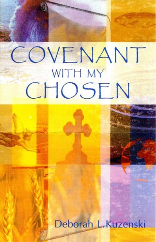 9780979175909: Covenant With My Chosen