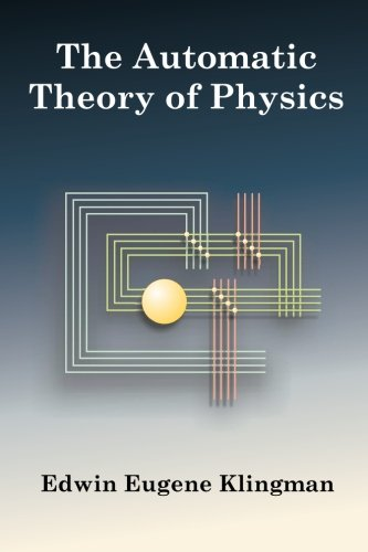 9780979176524: The Automatic Theory of Physics