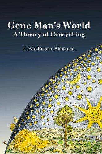 Gene Man's World: Klingman, Edwin Eugene