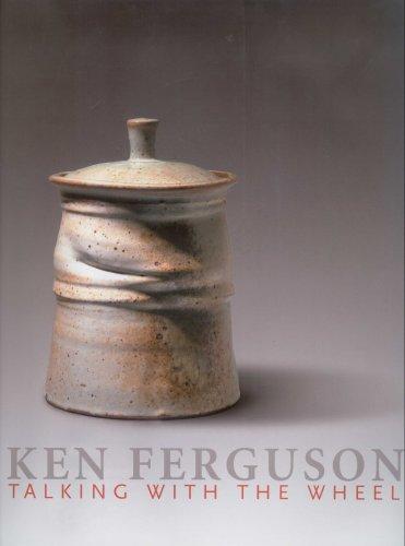 Ken Ferguson: Talking With the Wheel: Ferguson, Ken