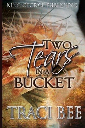 9780979179501: Two Tears in a Bucket